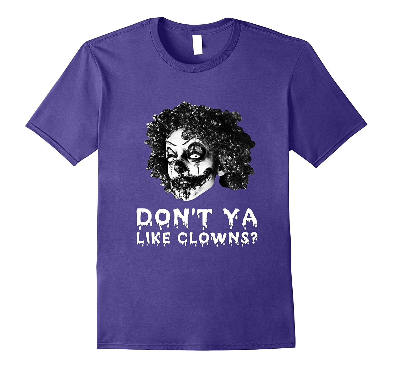 Dont Ya Like Clowns Scary Tshirt For Halloween-Art