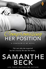 Compromising Her Position (Compromise Me Book 1) Kindle Edition