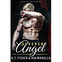 Severed Angel (Severed MC Book 1) (English Edition)