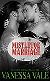 Mistletoe Marriage