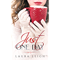 Just One Day (The Just Molly Series Book 1) (English Edition)