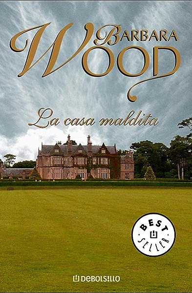 La casa maldita eBook: Wood, Barbara: Amazon.es: Tienda Kindle