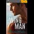 The Wingman (Alpha Men Book 1) (English Edition)