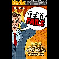 TEXT FAILS: The Crazy World of Autocorrect Fails, Super Funny Text Message Fails, Hilarious and Comical Smartphone…