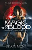 Magic in the Blood (An Allie Beckstrom Novel)