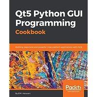Qt5 Python GUI Programming Cookbook