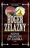 Nove principi in Ambra: 1 (Fanucci Editore)