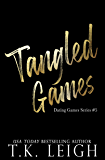 Tangled Games (Dating Games Book 5)