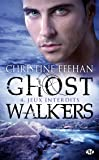 GhostWalkers, Tome 4: Jeux interdits