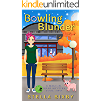 Bowling Blunder: A Magical Mane Mystery (Magical Mane Mystery Series Book 2)