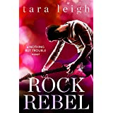 Rock Rebel (Nothing but Trouble Book 3)