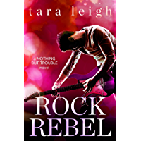 Rock Rebel (Nothing but Trouble Book 3) (English Edition)