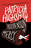 A Suspension of Mercy: A Virago Modern Classic (Virago Modern Classics)