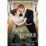 Rake's Honour: A sizzling, humorous matchmaking Regency Romance (Scandalous Miss Brightwell Series Book 1)