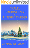 Gold, Frankincense, and a Merry Murder (A Ryli Sinclair Mystery Book 9)