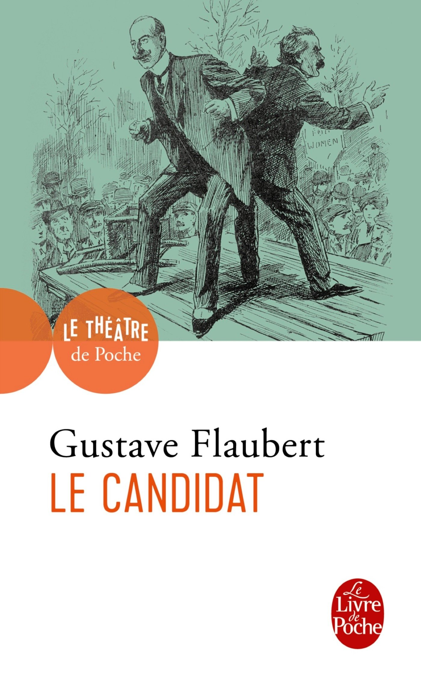 Le Candidat Coll Le Theatre De Poche French Edition