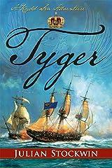 Tyger (Kydd Sea Adventures Book 16) Kindle Edition