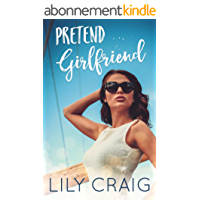Pretend Girlfriend (English Edition)
