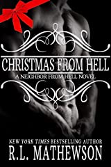 Christmas from Hell (Neighbor from Hell Book 7) Kindle Edition