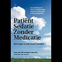 Patient Sedatie Zonder Medicatie