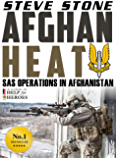 Afghan Heat: SAS Operations in Afghanistan: War in Afghanistan against the Taliban (English Edition)