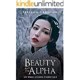 Beauty and the Alpha: An Omegaverse Fairytale