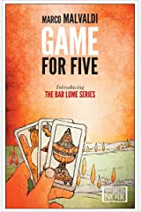Game for Five (The Bar Lume Mysteries Book 1) Kindle Edition