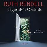 Tigerlily's Orchids: A Novel