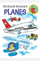 Richard Scarry's Planes (Richard Scarry's Busy World) Board book