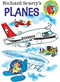 Richard Scarry's Planes (Richard Scarry's Busy World)