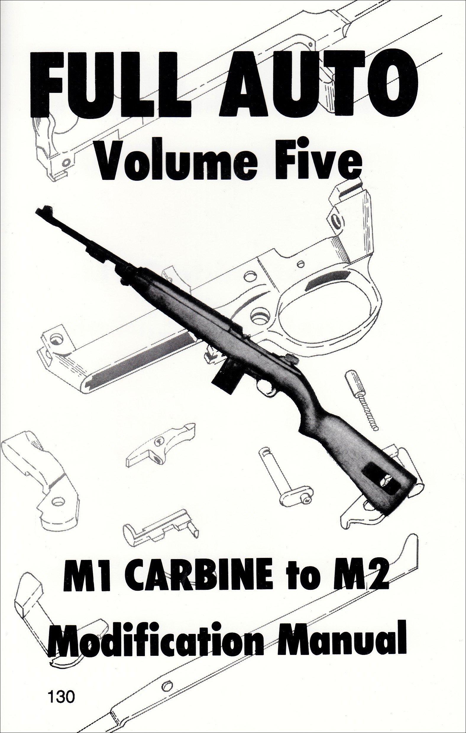 Full auto m1 carbine to m2 modification manual youtube.