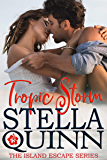 Tropic Storm: Island Escape Series, Book 1
