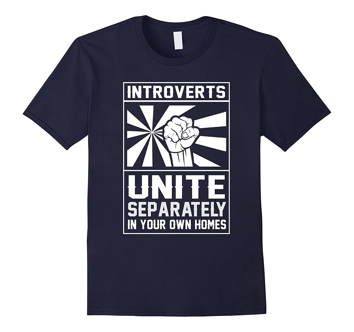 Introverts Unite Separately In Your Own Homes Shirt-TD