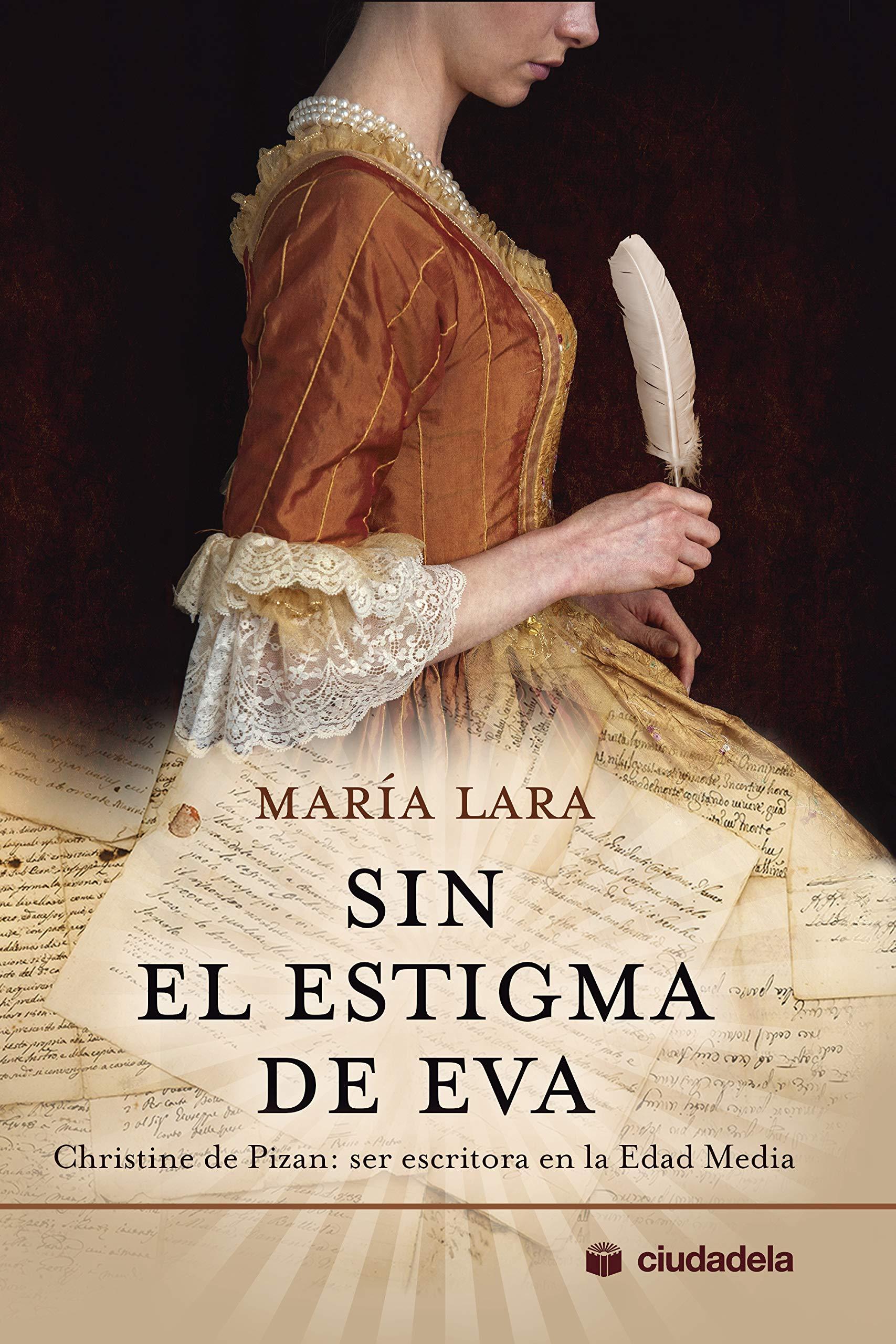 Sin el estigma de Eva. Christine de Pizan: ser escritora en la ...