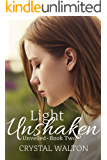 Light Unshaken (Unveiled Series Book 2)