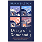 Diary of a Somebody (English Edition)