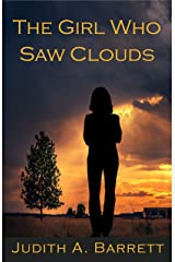 The Girl Who Saw Clouds Kindle Edition
