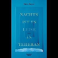 Nachts ist es leise in Teheran: Roman (German Edition) book cover