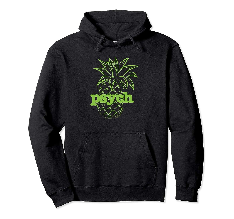 Psych Pineapple Hooded Sweatshirt-Protee