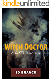 Witch Doctor: A LitRPG Short Story