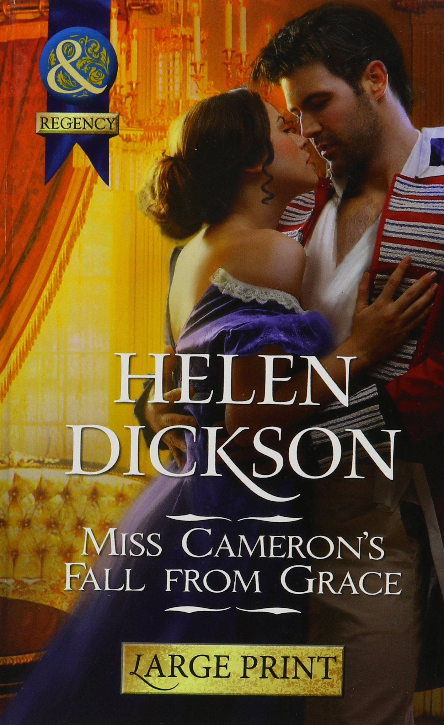 Miss Camerons Fall from Grace (Mills & Boon Historical)