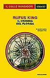 Il dramma del Florida (Classico del giallo)