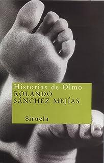 Historias de Olmo/ Olmos Stories (Nuevos Tiempos) (Spanish Edition)