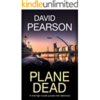 Plane Dead: A mile-high murder puzzles Irish detectives (The Dublin Homicides Book 5)