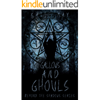 Gallows and Ghouls (Beyond the Shadows Book 3) book cover