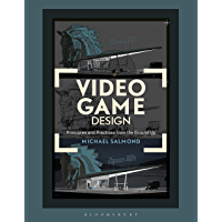 Video Game Design: Principles and Practices from the Ground Up