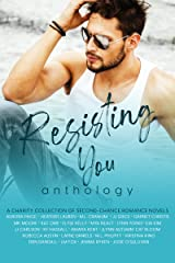 Resisting You Anthology: A Charity Collection of Second-Chance Romance Novels Kindle Edition