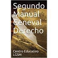 Segundo Manual Ceneval Derecho (Spanish Edition)