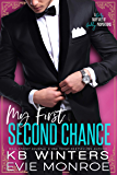 My First Second Chance: A Dirty Fairytale of Godly Proportions