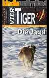 Vier Tiger: Die Jagd (Jugendkrimi)